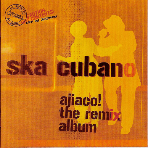 Play & Download Ajiaco! The Remix Album by Ska Cubano | Napster