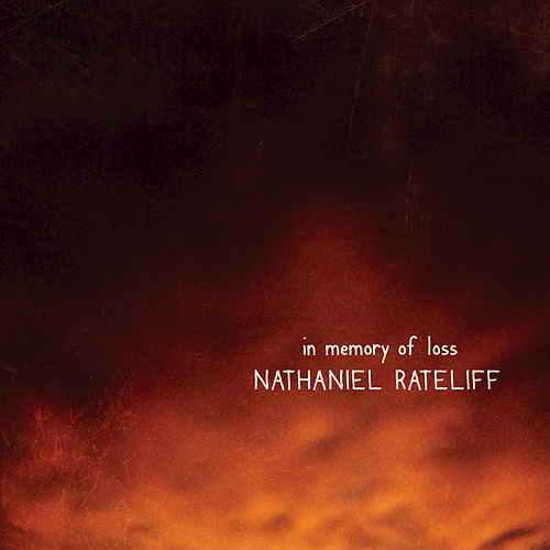 Play & Download In Memory of Loss by Nathaniel Rateliff | Napster