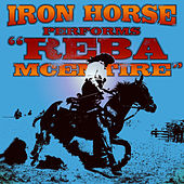 Play & Download Reba McEntire - Single by Iron Horse | Napster