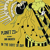 Play & Download In the Light of Day by Planet Zu | Napster