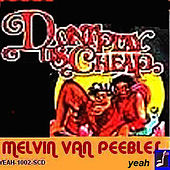 Don't Play Us Cheap by Melvin Van Peebles