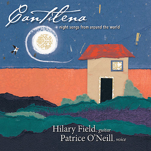 Cantilena: Night Songs from Around the World by Hilary Field