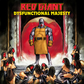 Play & Download Dysfunctional Majesty by Red Giant | Napster