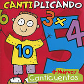 Play & Download Cantiplicando Con Canticuentos by Canticuentos | Napster