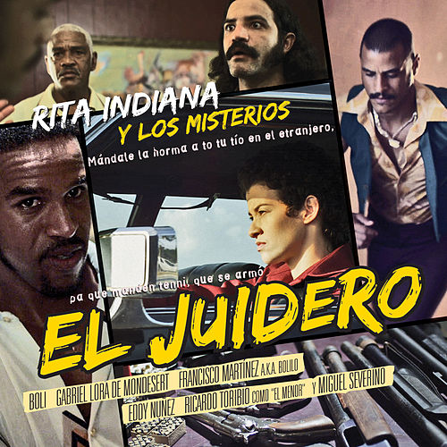 Play & Download El Juidero by Rita Indiana | Napster