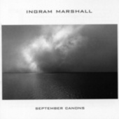 Play & Download Ingram Marshall: September Canons by Various Artists | Napster