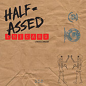 Play & Download Half-Assed Chicago: A Punk Rock Compilation by Various Artists | Napster
