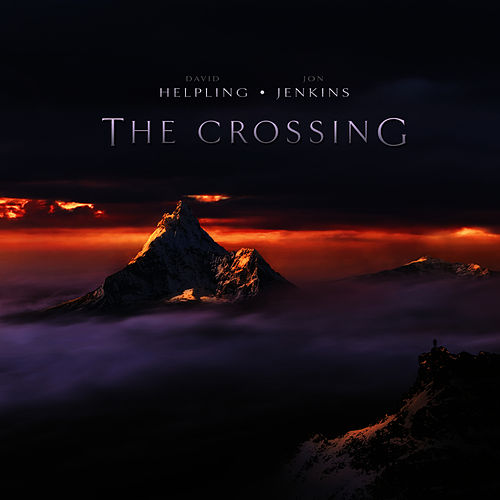 Play & Download The Crossing by David Helpling (1) | Napster