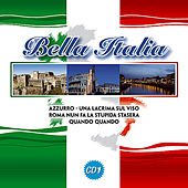Bella Italia Vol. 1 by Various Artists
