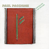 Paul Paccione: Our Beauties Are Not Ours by Various Artists