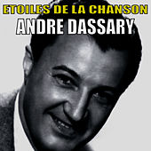 Etoiles de la Chanson, André Dassary by Andre Dassary
