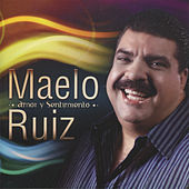 Play & Download Amor y Sentimiento by Maelo Ruiz | Napster