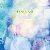 Play & Download Forma. 3.10 by Various Artists | Napster