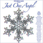 Play & Download Christine Lavin presents Just One Angel by Various Artists | Napster