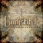Play & Download Human Condition by Burnstitch | Napster