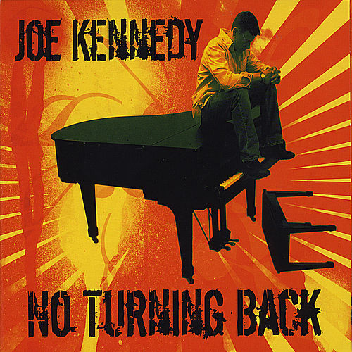 No Turning Back by Joe Kennedy