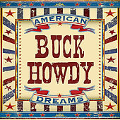 American Dreams by Buck Howdy