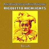 Rigoletto Highlights by Munich Radio Orchestra