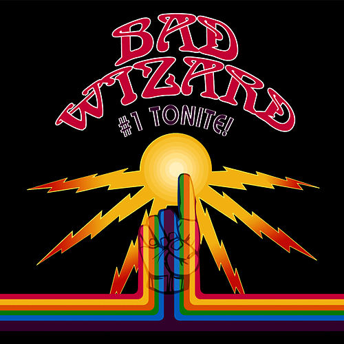 #1 Tonite! by Bad Wizard