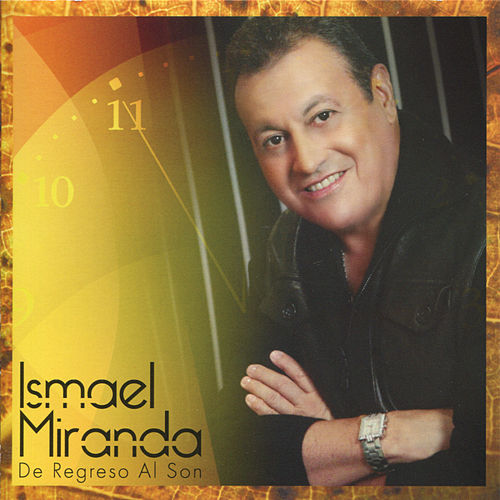 De Regreso Al Son by Ismael Miranda