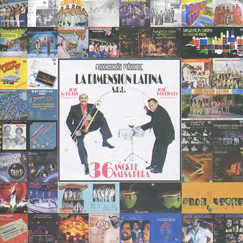 36 Años de Salsa Pura by Dimension Latina