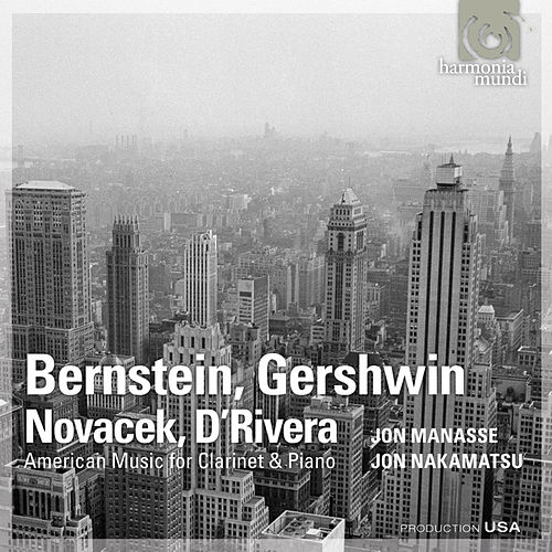 Play & Download Bernstein, Gershwin, Novacek & D'Rivera: American Music for Clarinet & Piano by Jon Manasse | Napster