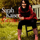 Play & Download Grüner by Sarah Kaiser | Napster