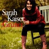 Grüner by Sarah Kaiser