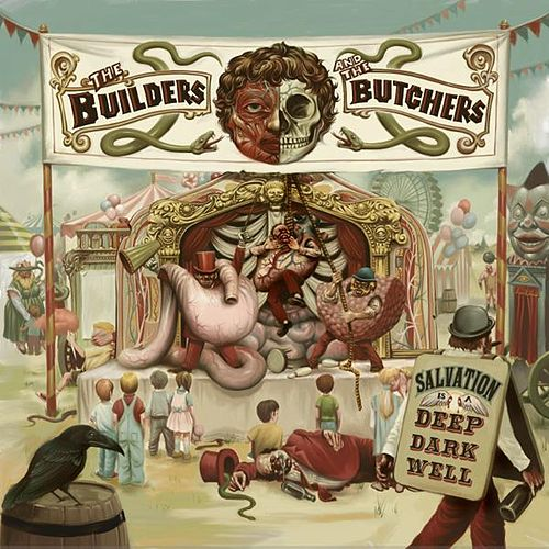 Play & Download Salvation Is A Deep Dark Well by The Builders and The Butchers | Napster