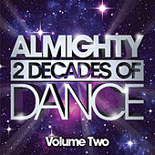 Play & Download Almighty Presents: 2 Decades Of Dance - The Almighty 12