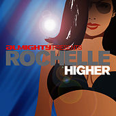 Almighty Presents: Higher by Rochelle
