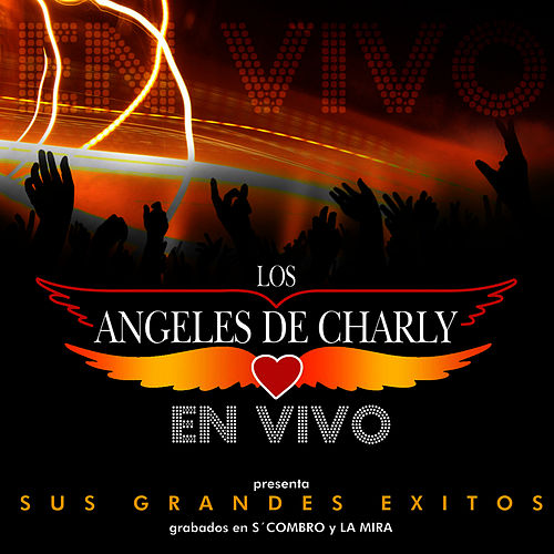 Play & Download En vivo-Sus grandes Exitos by Los Angeles De Charly | Napster