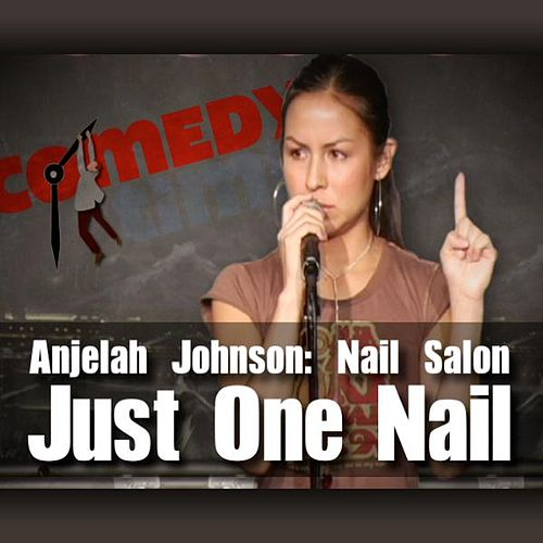 Play & Download Auto-Tune - Anjelah Johnson: Just One Nail by Anjelah Johnson | Napster