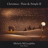 Christmas - Plain & Simple II by Michele McLaughlin