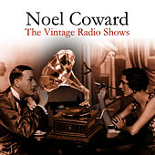The Vintage Radio Shows by Noel Coward