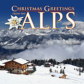 Christmas Greetings from the Alps by Various Artists