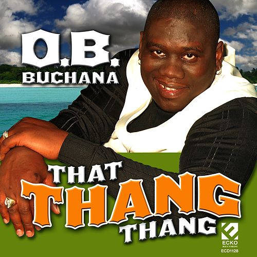 Play & Download That Thang Thang by O.B. Buchana | Napster