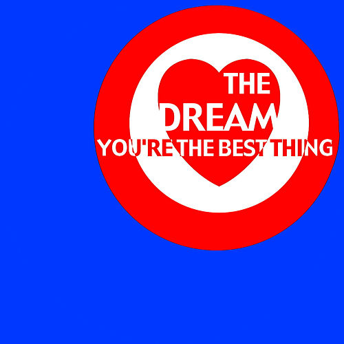 Play & Download You're The Best Thing by The Dream | Napster