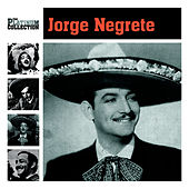 The Platinum Collection by Jorge Negrete
