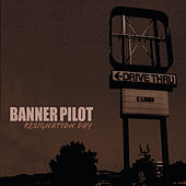 Play & Download Resignation Day (Remixed Version) by Banner Pilot | Napster