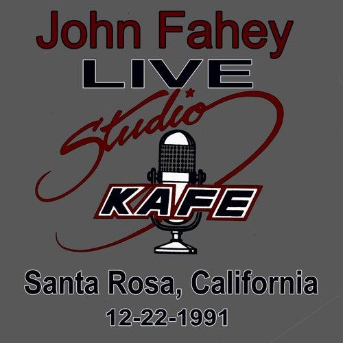 Play & Download John Fahey LIVE at Studio KAFE by John Fahey | Napster