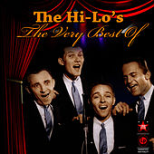 Play & Download The Very Best Of by The Hi-Lo's | Napster