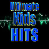 Play & Download Ultimate Kids Hits by Kids Hits Now! | Napster