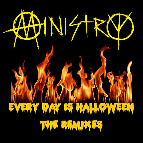 Play & Download Every Day Is Halloween - The Remixes by Various Artists | Napster