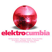 Play & Download Elektrocumbia by Various Artists | Napster