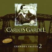 Play & Download Grandes Exitos 2 by Carlos Gardel | Napster