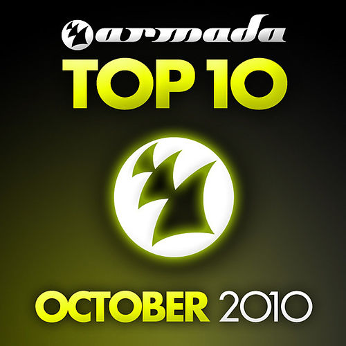 Play & Download Armada Top 10 - October 2010 by Various Artists | Napster