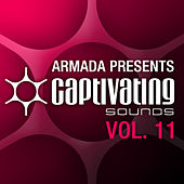 Armada presents Captivating Sounds, Vol. 11 by Various Artists