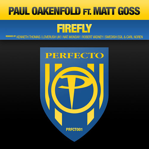 Play & Download Firefly by Paul Oakenfold | Napster
