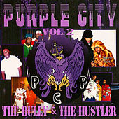 PCP Vol. 2: The Bully & The Hustler by Various Artists